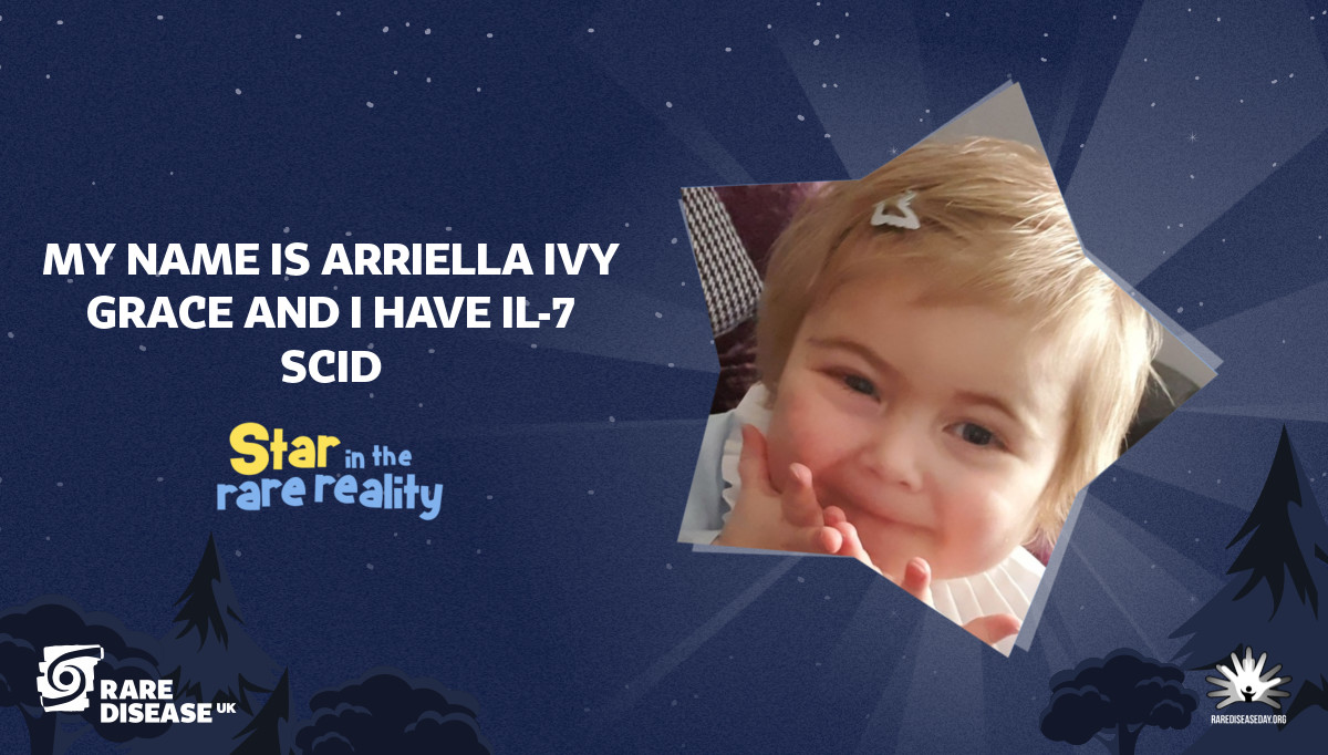 My Name is Arriella Ivy Grace and I have Il-7 SCID