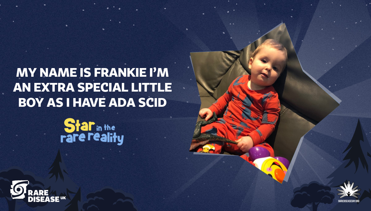 My name is Frankie I'm an extra special little boy as I have ADA SCID