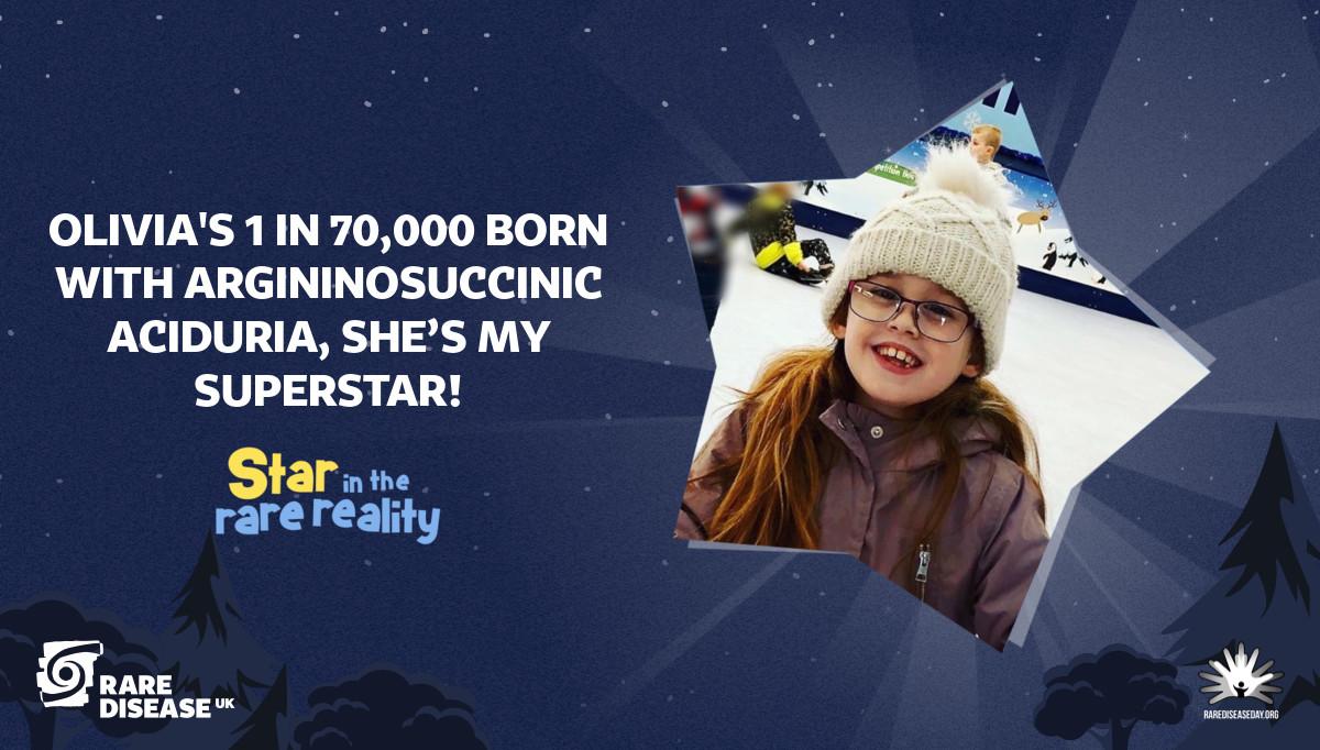 Olivia's 1 in 70,000 born with Argininosuccinic Aciduria, she's my superstar!