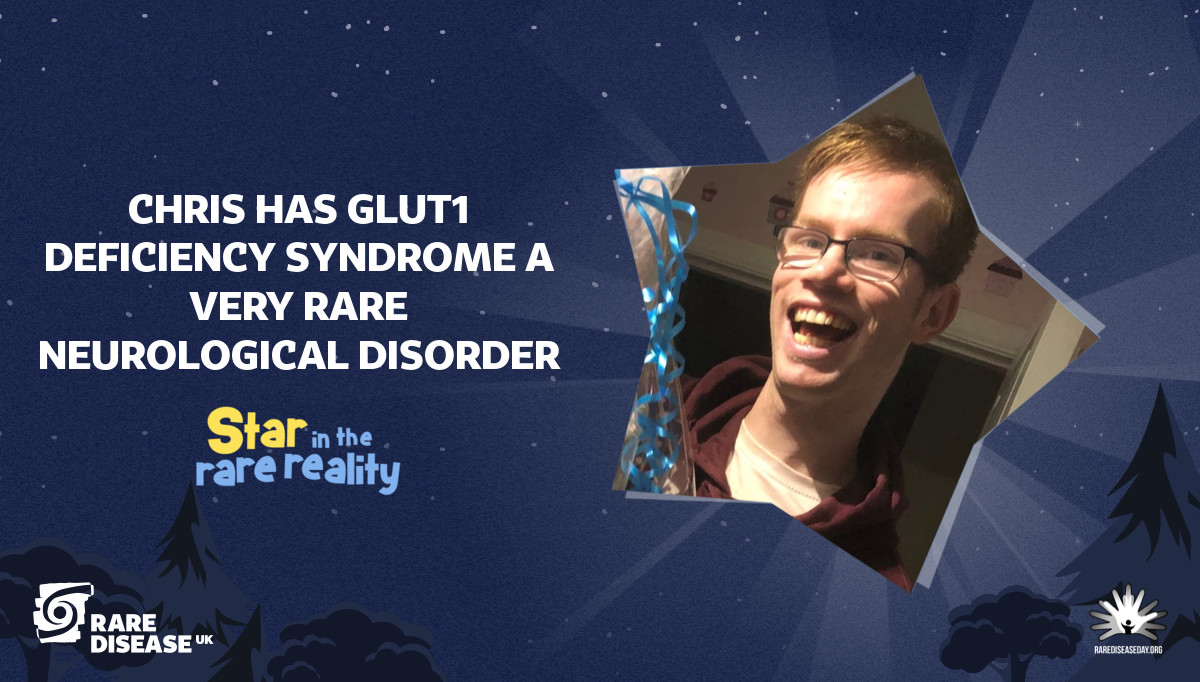 Chris has glut1 deficiency syndrome a very rare neurological disorder