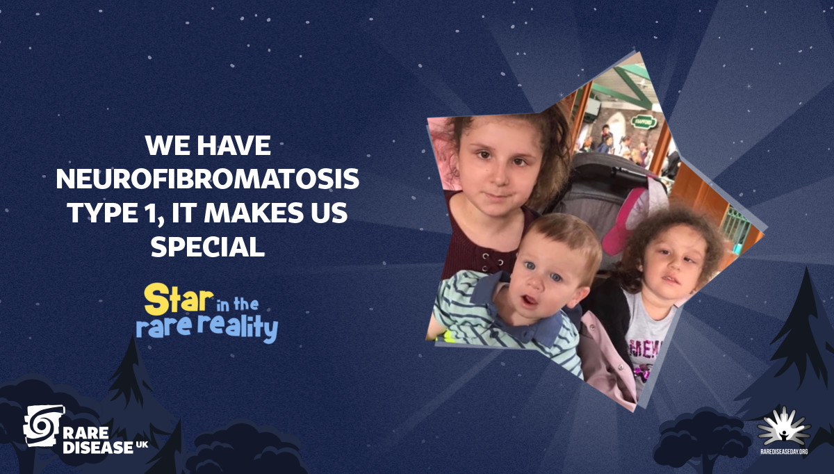 we have neurofibromatosis type 1, it makes us special