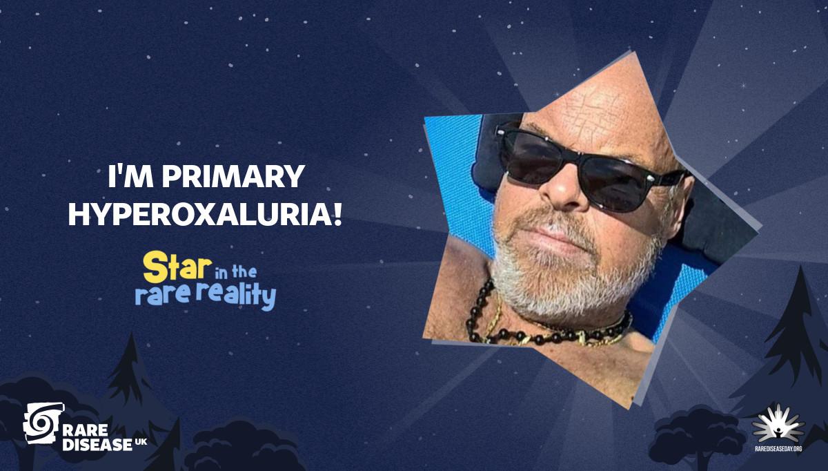 I'm Primary Hyperoxaluria!