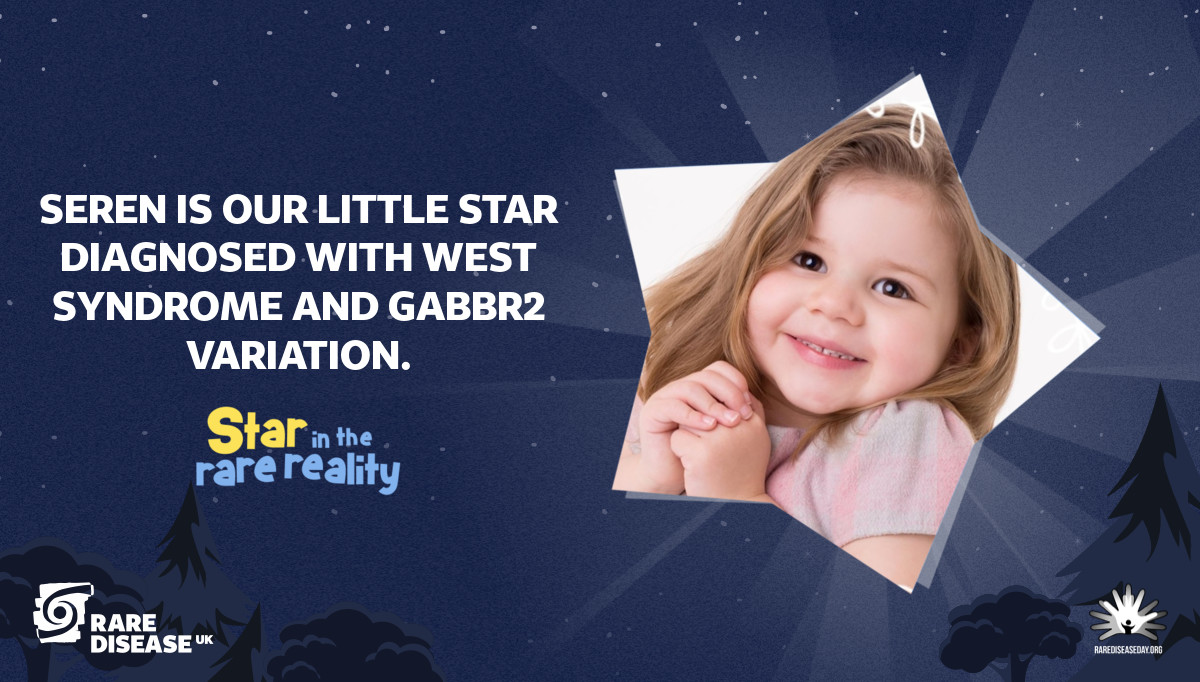 Seren is our little star diagnosed with West Syndrome and GABBR2 variation.