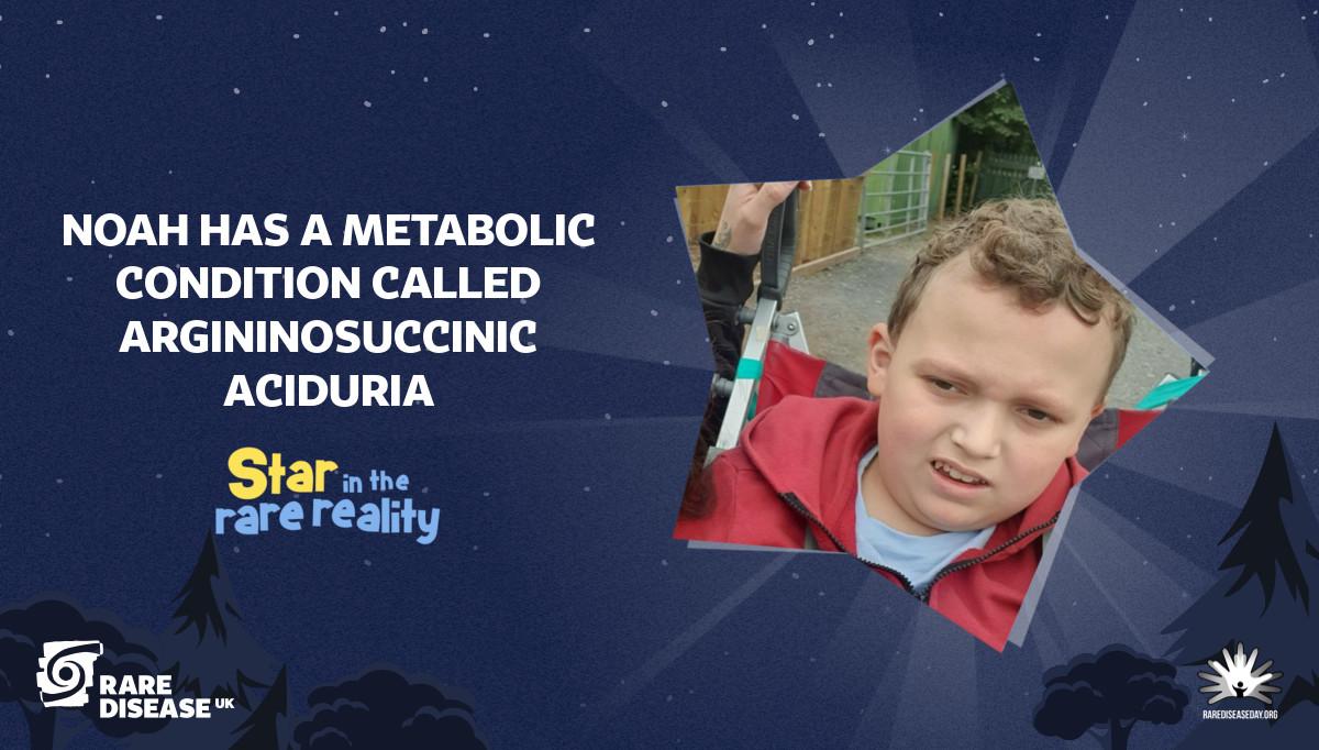 Noah has a metabolic condition Called argininosuccinic aciduria